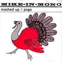 Mike-In-Mono - Mashed Up/Pogo