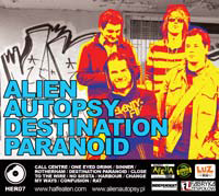 Alien Autopsy - Destination Paranoid